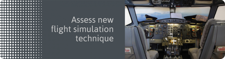 Assess new flight simulation technique