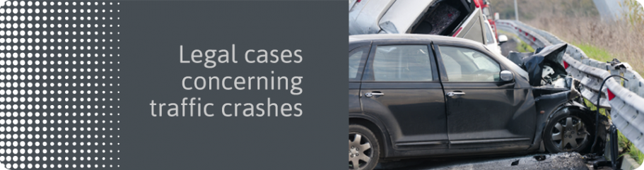 Legal cases concerning traffic crashes